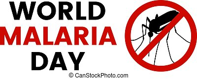 World Malaria Day illustration with stop, prohibit sign and...