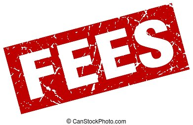 square grunge red fees stamp