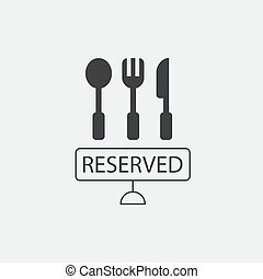 Utensils and reserved sign - Cutlery and reserved sign...