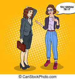 Young Woman Explaining Something to Businesswoman. Pop Art vector illustration