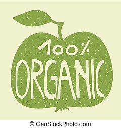 100% organic on a green apple. - Hand lettering of the text...