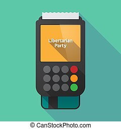 Long shadow dataphone with the text Libertarian Party -...