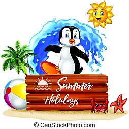 Summer holidays with wooden sign and surfing penguin