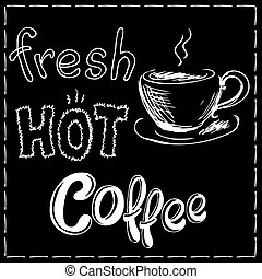 Fresh and hot coffee background, hand drawn vector...