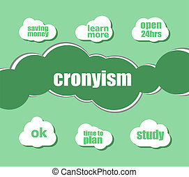word cronyism. Business concept . Infographic business for...