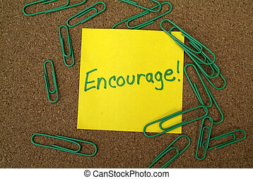 "encouragement - Inspirational post it note with ""encourage""..."