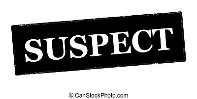 Suspect - Stamp with word suspect inside, vector...