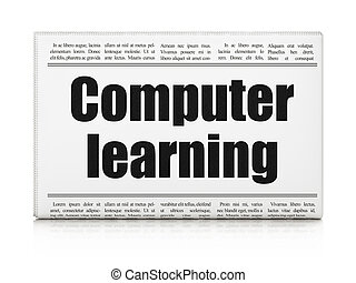 Learning concept: newspaper headline Computer Learning