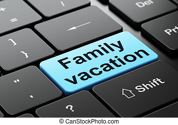 Vacation concept: Family Vacation on computer keyboard...