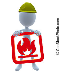 3D Hardhat Guy - 3D hardhat guy holding a flammable 3d sign...