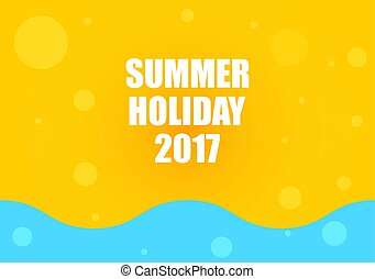 summer holiday 2017, abstract background