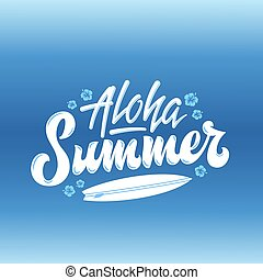 Aloha Summer Surfing Abstract Vector Hand Lettering Greeting...