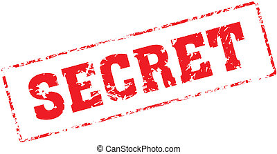 secret - Grungy ink stamp, vector format very easy to edit
