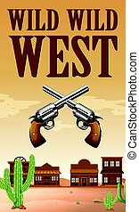 Wild west poster with buildings and guns