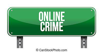 online crime road sign concept illustration