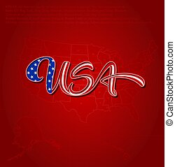 USA Flag Caligraphic Lettering over US Map - Red - Vector...