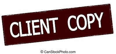 Client copy - Stamp with text client copy inside, vector...