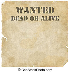 Grunge Wanted Dead or Alive Poster