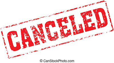 canceled - Grungy ink stamp, vector format very easy to edit