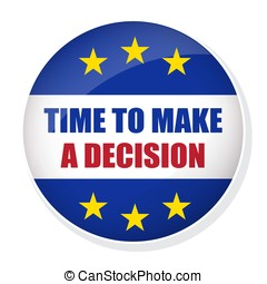 Time to make a decision pin button