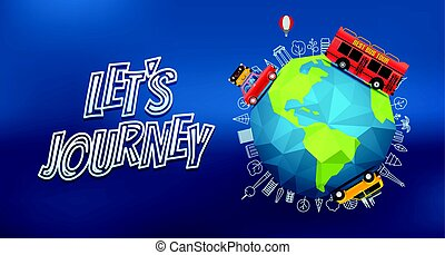 Lets journey. Vector logo with the Earth on blur background