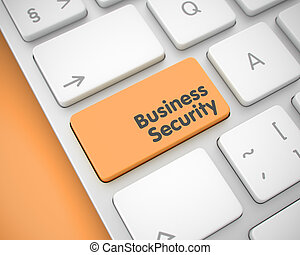 Business Security - Message on the Orange Keyboard Button....