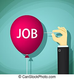 Human hand with a needle bursts a balloon with the word job.