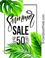 Sale banner, poster with palm leaves, jungle leaf and handwriting lettering.