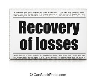Currency concept: newspaper headline Recovery Of losses