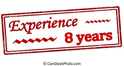 Experience eight years - Stamp with text experience eight...