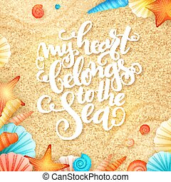 vector hand lettering summer inspirational phrase with shells on sand background