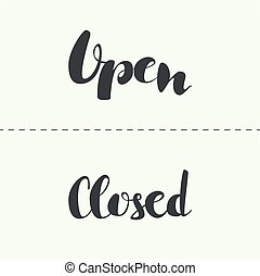Closed inscription vector - Closed, open inscription. Vector...