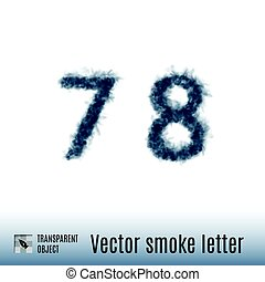 Smoke Letter - Smoke in Shape of the Number Seven and Eight...