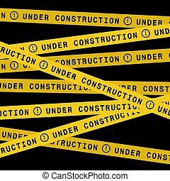 Under construction ribbons - Under construction yellow...