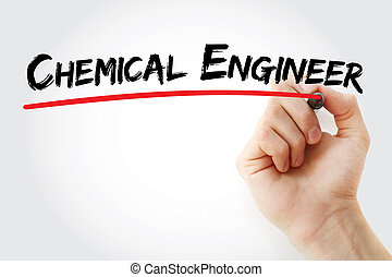 Hand writing chemical engineer with marker