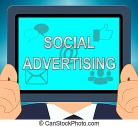 Social Advertising Means Online Marketing 3d Illustration -...
