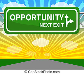 Opportunity Sign Showing Business Possibilities 3d...
