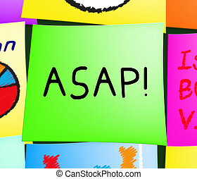 Asap Note Representing Do Quickly 3d Illustration - Asap...