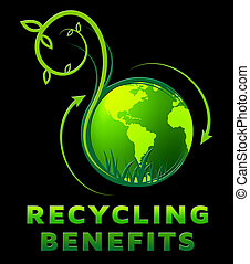 Recycling Benefits Shows Perks Of Reusing 3d Illustration -...