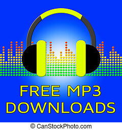 Free Mp3 Downloads Shows No Cost 3d Illustration - Free Mp3...
