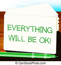 Everything Will Be Ok Cards 3d Illustration