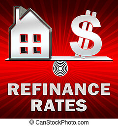 Refinance Rates Displays Equity Mortgage 3d Illustration -...