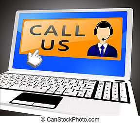Call Us Laptop Means Communication 3d Illustration - Call Us...
