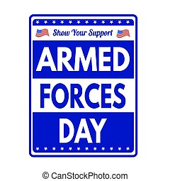 Armed Forces Day sign or stamp on white background, vector...