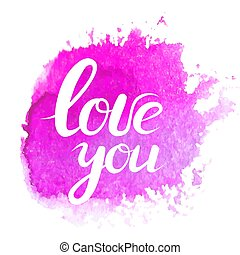 Lettering with phrase I love you