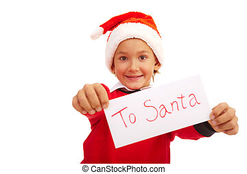 Letter to Santa - Happy lad holding letter with note ?To...