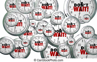 Dont Wait Clocks Flying Act Now Urgent Time 3d Illustration