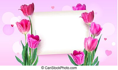Greeting card with tulips around the sheet of paper with text on pink background. Realistic flowers tulips with petals and leaves, festive composition. Template for your creativity