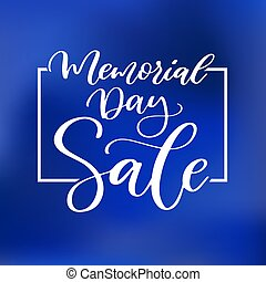 Memorial day vector hand lettering sale banner. American...