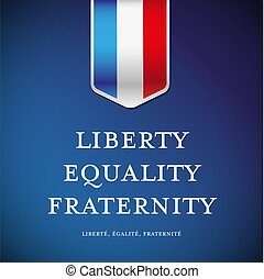France glag - Liberty, equality, fraternity vector